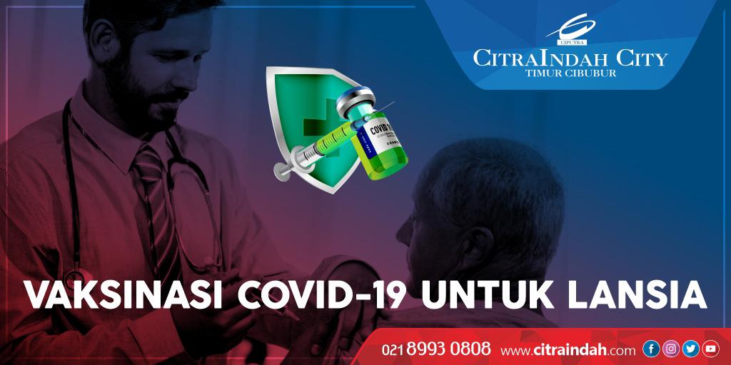Vaksinasi Lansia tahap 1 di Waterpark CitraIndah City