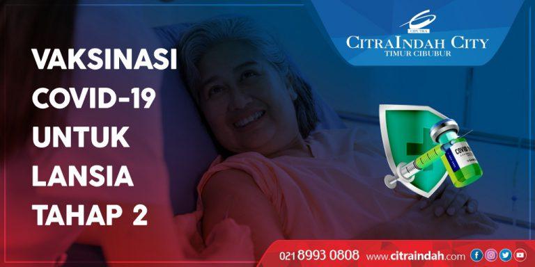 Vaksinasi Lansia Tahap 2 di Waterpark CitraIndah City Jonggol